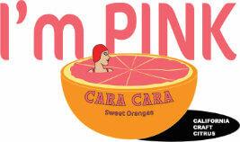 Im Pink - Cara Cata Sweet Oranges - California Craft Citrus